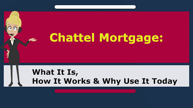 Chattel Mortgage: What It Is, How It Works & Why Use It Today