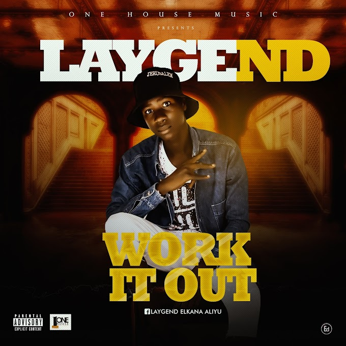 LAYGEND - Work it Out