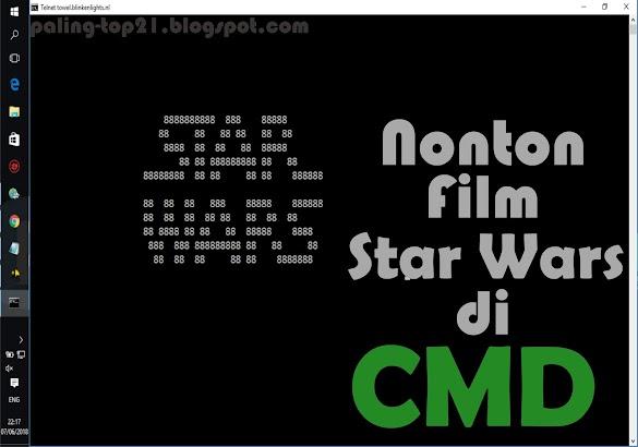 Cara Streaming Film Star Wars Di Cmd (Command Prompt)