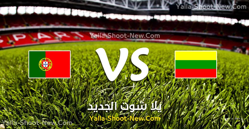 yalla shoot مباراة البرتغال وليتوانيا