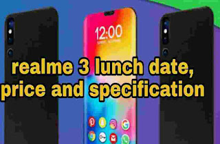 Realme 3 lunch date, price and specification in Hindi