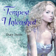 The Book Project And Me: Tempest Unleashed by Tracy Deebs