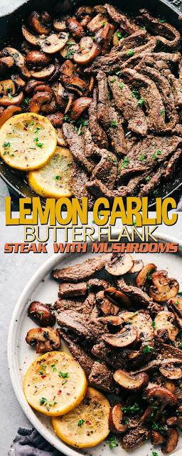 LEMON GARLIC BUTTER FLANK STEAK WITH MUSHROOMS