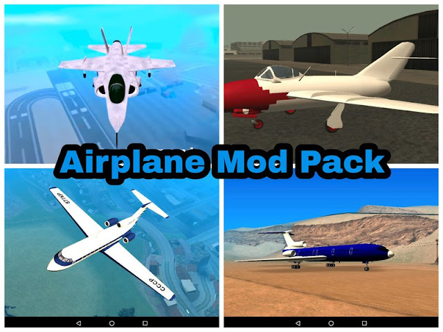 Airplane Mod Pack for Android Download from GTAAM.Blogspot.com
