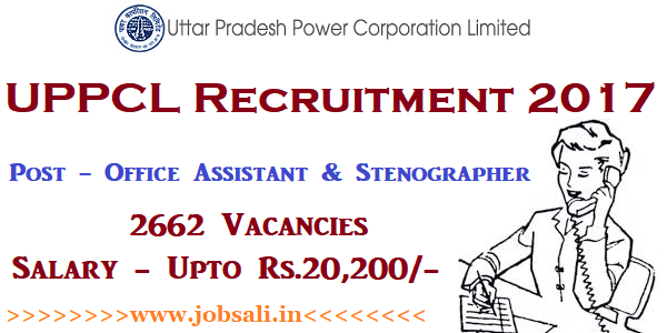 UPPCL Office Assistant Recruitment 2017, uppcl online application, Govt jobs in UP