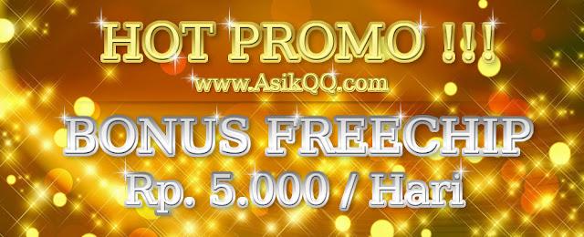 FREEBET TERBARU - FREECHIP RP. 5.000 SETIAP HARI - ASIKQQ
