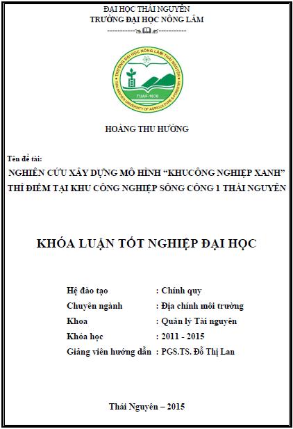 """Nghiên cứu xây dựng mô hình """"Khu công nghiệp xanh"""" thí điểm tại khu công nghiệp Sông Công 1 Thái Nguyên"""