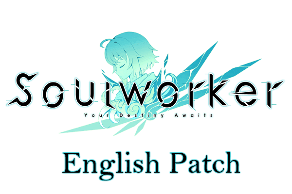 Soul Worker English Patch