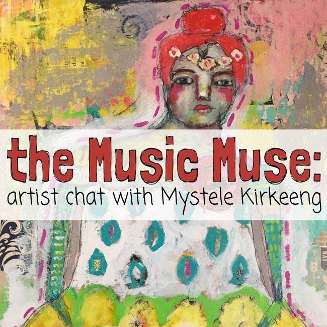 artist interview with Mystele Kirkeeng Mystele paint http://schulmanart.blogspot.com/2016/10/music-muse-mystele-kirkeeng-artist-chat.html