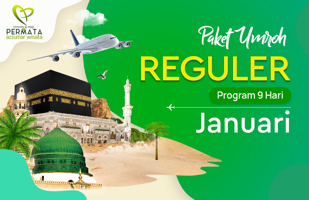 Promo Paket Umroh  Reguler Biaya Murah Jadwal Bulan Januari 2020 Awal Tahun