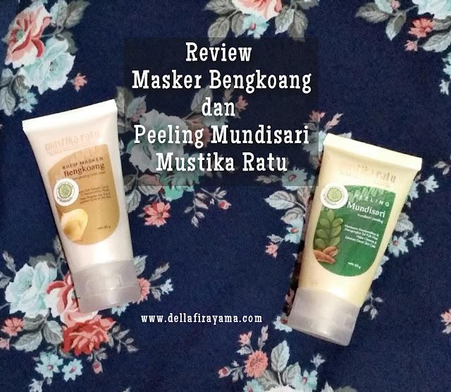 Review Masker Bengkoang dan Peeling Mundisari Mustika Ratu