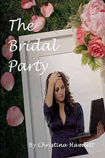 The Bridal Party - a romantic comedy by Christina Hamlett