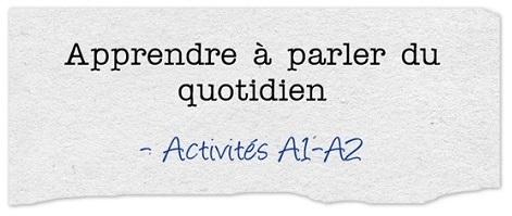 http://ticsenfle.blogspot.com.es/2015/01/apprendre-parler-du-quotidien-1-2.html