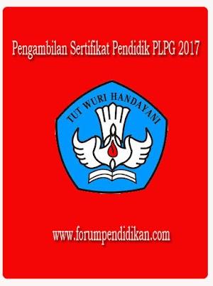 Pengambilan Sertifikat Pendidik PLPG 2017