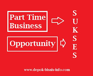 Bisnis, Bisnis Part Time, Bisnis Paruh Waktu