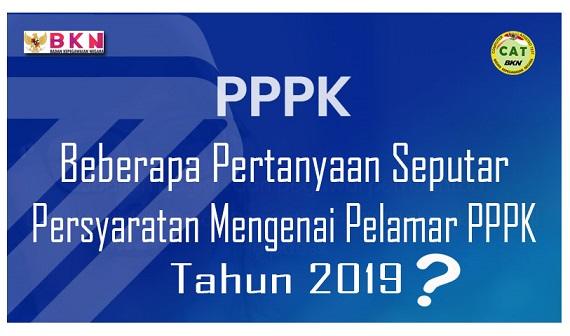 Beberapa Pertanyaan Seputar Persyaratan Mengenai Pelamar PPPK/P3K 2019
