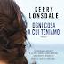 OGNI COSA A CUI TENIAMO di Kerry Lonsdale