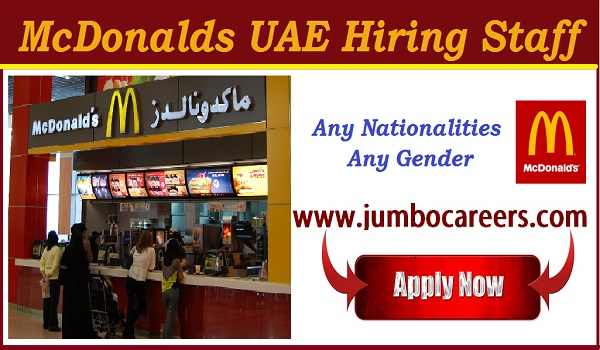 Latest Job vacancies in Mcdonalds UAE, Available UAE job Vacancies,