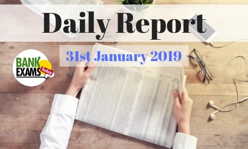 Daily Report: 31st January 2019