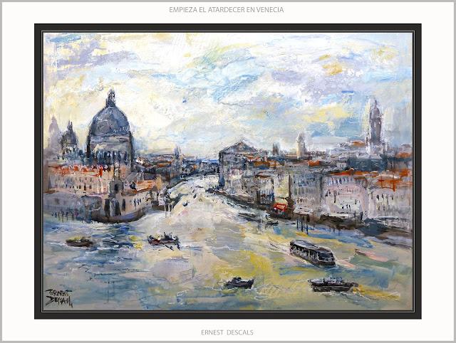 VENECIA-PINTURA-GRAN CANAL-ATARDECER-CANALES-PAISAJES-ITALIA-CUADROS-ARTISTA-PINTOR-ERNEST DESCALS-
