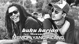 Lirik Lagu Memori Yang Hilang - Buku Harian Feat Wawan Azzamy