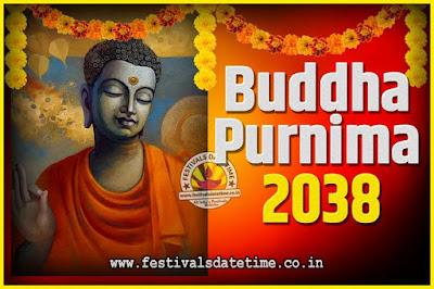 2038 Buddha Purnima Date and Time, 2038 Buddha Purnima Calendar