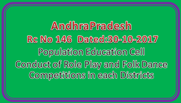 AP | Rc No 146 | Population Education Cell - Conduct of Role Play and Folk Dance Competitions