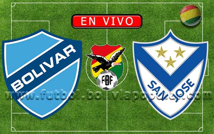 【En Vivo】Bolívar vs. San José - Torneo Clausura 2019