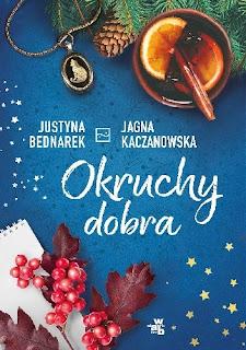 Okruchy dobra Justyna Bednarek, Jagna Kaczanowska -recenzja