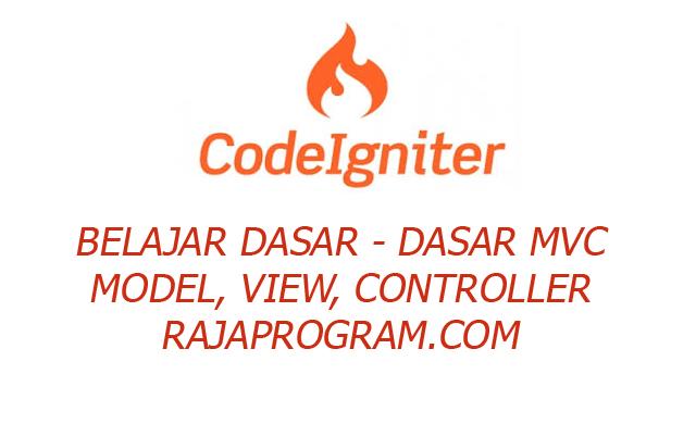 Dasar MVC Codeigniter PHP Framework