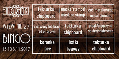 http://filigranki-pl.blogspot.com/2017/10/wyzwanie-27-jesienne-bingo-challenge-27.html