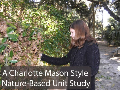 A Charlotte Mason Unit Style Nature Studies are fun and well-rounded. @tmichellecannon