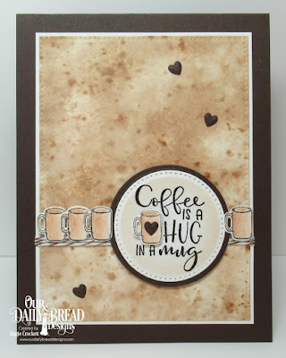 Our Daily Bread Designs Stamp/Die Duos: Hug in a Mug, Custom Dies: Pierced Circles, Pierced Rectangles, Clouds and Raindrops