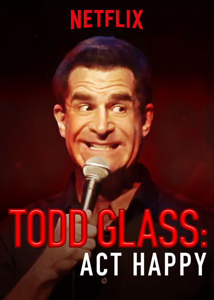 Todd Glass: Act Happy (2018) ταινιες online seires oipeirates greek subs