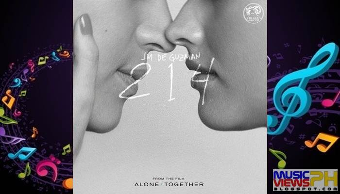 """JM de Guzman - 214 (From """"Alone/Together"""") (2019) Single - MusicViewsPH   Download Free Pinoy ..."""