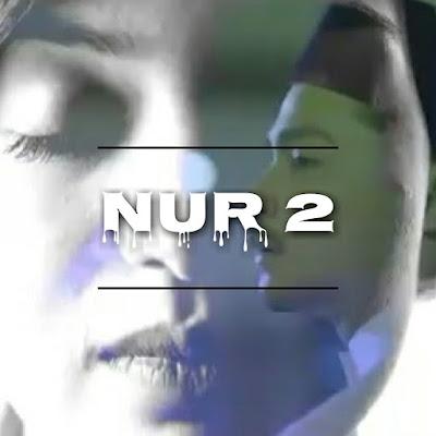 Drama Nur 2 Slot Samarinda TV3 Dan Sinopsisnya