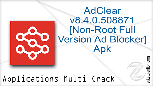 AdClear v8.4.0.508871 [Non-Root Full-Version Ad Blocker] Apk