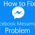 Issues with Facebook Messenger