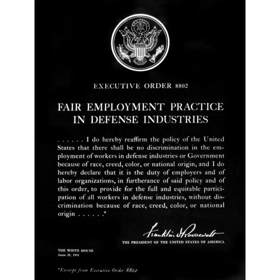"President Roosevelt's ""Fair Employment Practice in Defense Industries"" Executive Order 25 June 1941 worldwartwo.filminspector.com"