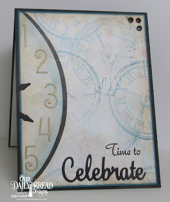 ODBD Time, ODBD God's Timing, ODBD Custom Numbers Dies, ODBD Custom Celebrate and Wish Dies, ODBD Custom Matting Circles Dies, ODBD Custom Pierced Rectangles Dies, Card Designer Angie Crockett