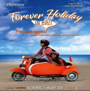 Forever Holiday in Bali (2018) Full Movie