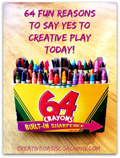 Creative Oasis™: 5 Reasons You May Want To Pick Up Crayons Again