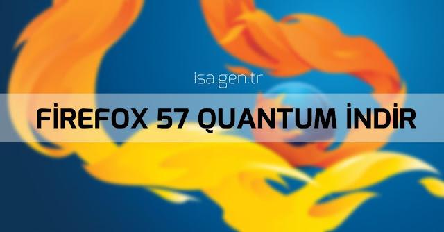 Mozilla Firefox 57 Quantum İndir