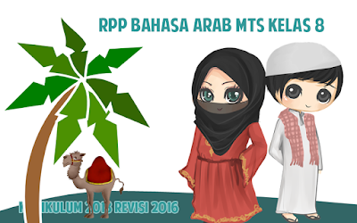Download RPP Bahasa Arab MTs Kelas 8 Kurikulum 2013 Revisi 2016