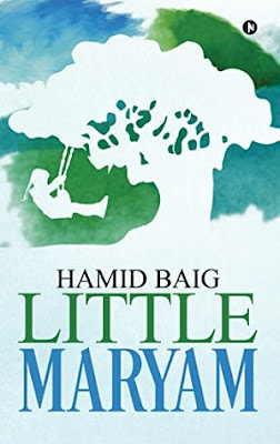 Little Maryam by Hamid Baig | A Book Review
