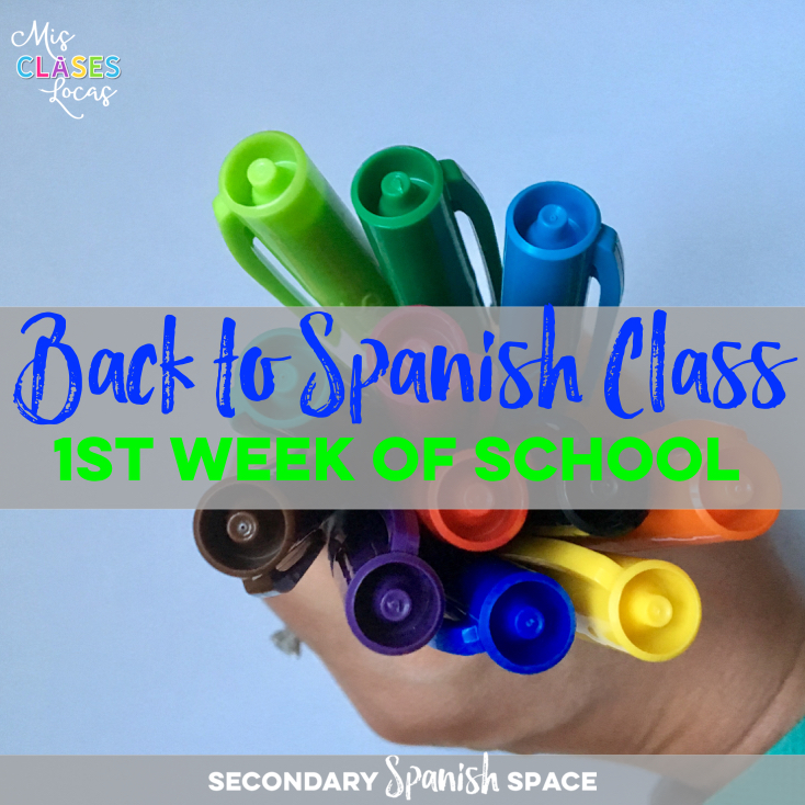 Back to Spanish Class - What to do the 1st week of class