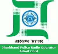 Jharkhand Police Radio Operator Admit Card 2017