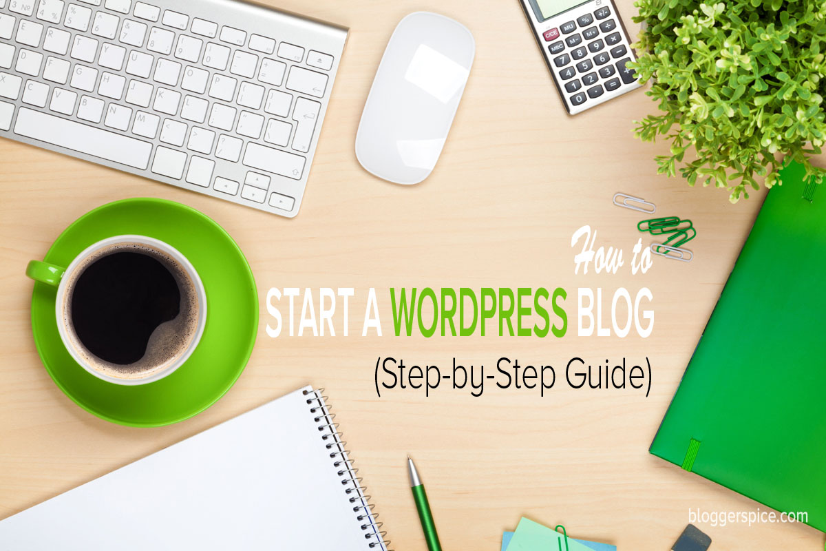 how-to-start-a-blog-wordpress