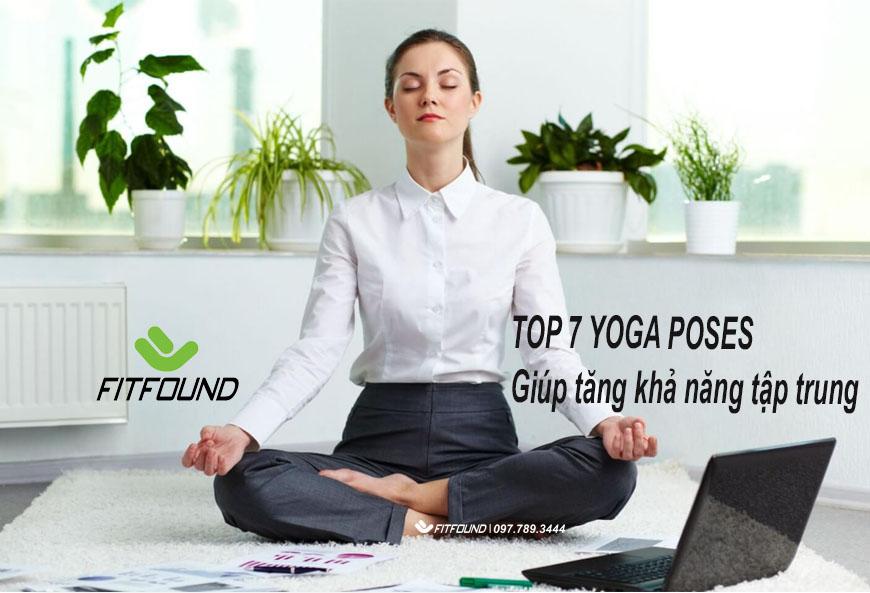 top-7-tu-the-yoga-giup-ban-cai-thien-tri-nho-va-tang-cuong-kha-nang-tap-trung-lam-viec