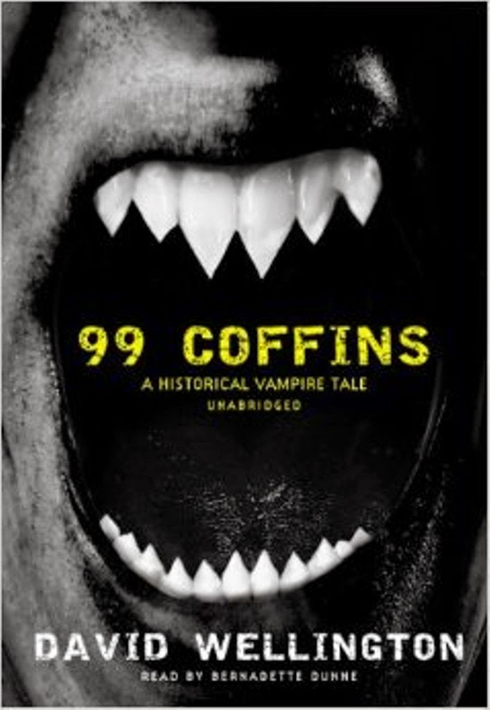 David Wellington, 99 Coffins: A Historical Vampire Tale, Vampire novels, Vampire books, Vampire Narrative, Gothic fiction, Gothic novels, Dark fiction, Dark novels, Horror fiction, Horror novels
